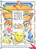 Bible Make and Do, Gillian Chapman, 0758603819