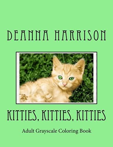 Kitties, Kitties, Kitties: Adult Grayscale Coloring Book pdf epub