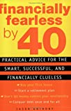 Financially Fearless by 40, Jason Anthony, 0452284333