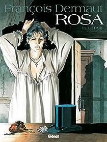 Rosa, Tome 1 : par Dermaut