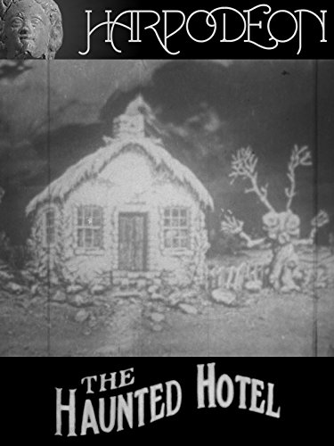The Haunted Hotel; or, The Strange Adventures of a Traveler