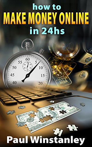 How to Make Money Online in 24hrs