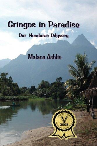 Read Online GRINGOS IN PARADISE: Our Honduras Odyssey PDF