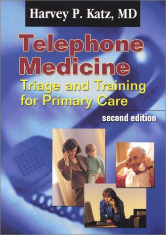 Books : Telephone Medicine: Triage and Training for Primary Care
