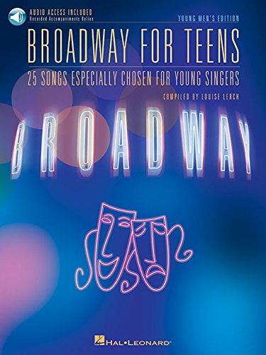 Broadway for Teens: Young Men's Edition (Vocal Collection) pdf
