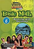 Standard Deviants School - Basic Math, Program 6 - Working with Decimals (Classroom Edition)