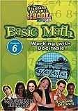 Standard Deviants School - Basic Math, Program 6 - Working with Decimals (Classroom Edition)