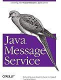 Java Message Service (O'Reilly Java Series)