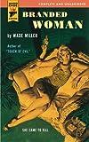 Branded Woman, Wade Miller, 085768308X