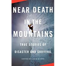 Near Death in the Mountains: True Stories of Disaster and Survival (Vintage Departures)