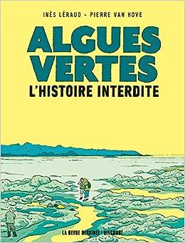 Amazon Fr Algues Vertes L Histoire Interdite Ines