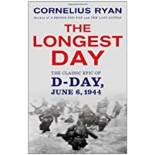 Longest Day: The Classic Epic of D Day