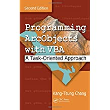 Programming ArcObjects with VBA: A Task-Oriented Approach, Second Edition