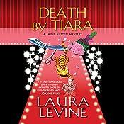 Death by Tiara: A Jaine Austen Mystery | Laura Levine