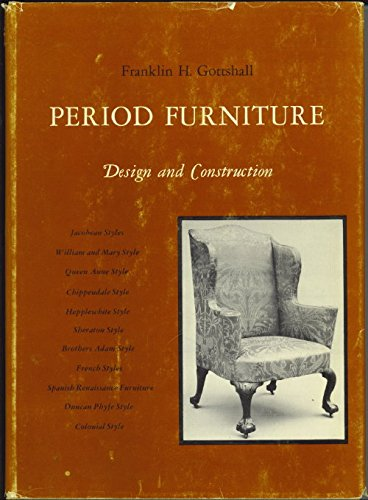 Period furniture: Design and construction