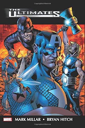 Ultimates by Mark Millar & Bryan Hitch Omnibus (Marvel Ultimate)