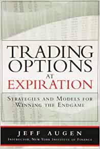 Trading options at expiration jeff augen download