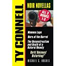 "The Noir Novellas - Ty Connell: ""Evil. Tragic. Disturbing."" (The Ty Connell Noir Series Book 1)"