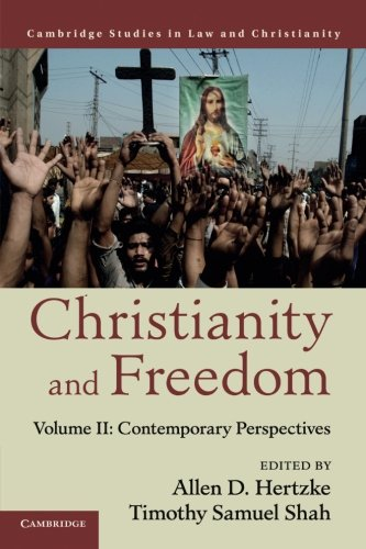 Christianity and Freedom: Volume 2, Contemporary Perspectives (Law and Christianity)