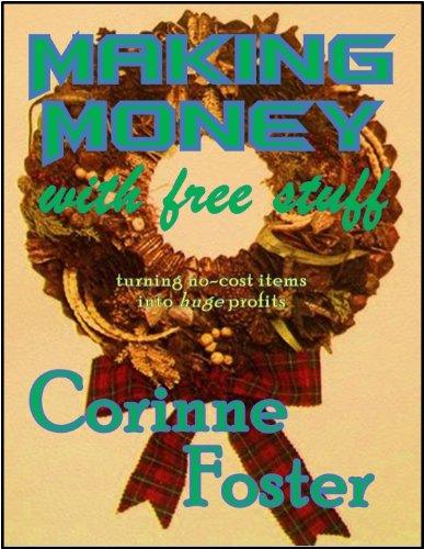 MAKING MONEY with free stuff