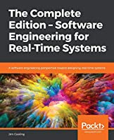 The Complete Edition – Software Engineering for Real-Time Systems Front Cover