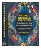 img - for Warner Brothers Presents: The Most Exciting Years--From the Jazz Singer to White Heat. book / textbook / text book