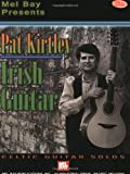 img - for Mel Bay presents Pat Kirtley Irish Guitar Celtic Guitar Solos book / textbook / text book