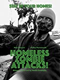Homeless Zombie Attacks!