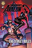 Book cover from Chuck Dixons Avalon #1: The Street Rules by Chuck Dixon
