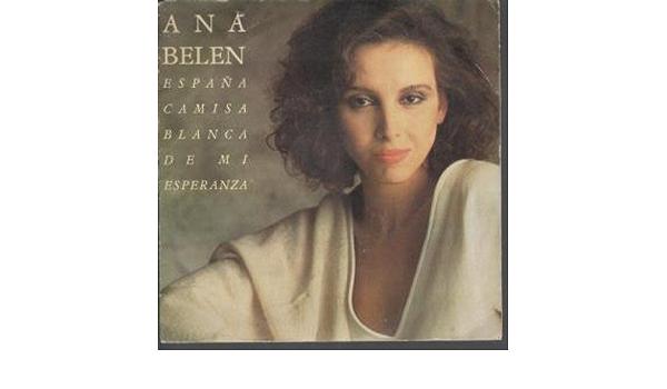 Espana Camisa Blanca De Mi Esperanza: Ana Belen: Amazon.es ...