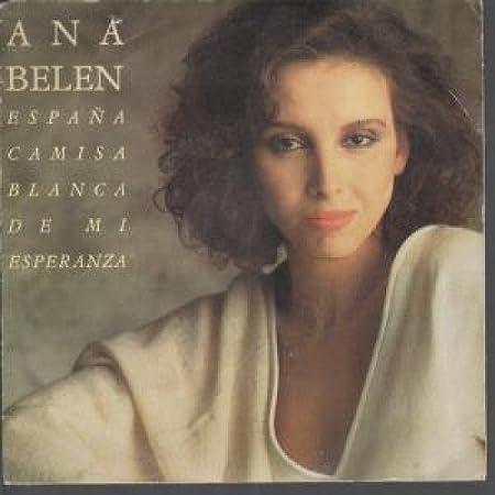 Espana Camisa Blanca De Mi Esperanza: Ana Belen: Amazon.es