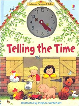 Telling the Time (Usborne Farmyard Tales)