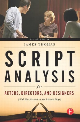 Script Analysis for Actors, Directors, and Designers, Fourth Edition