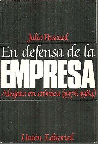 En defensa de la empresa: Amazon.es: Pascual Vicente, Julio: Libros