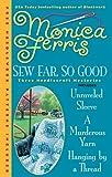 Sew Far, So Good (A Needlecraft Mystery) by  Monica Ferris in stock, buy online here