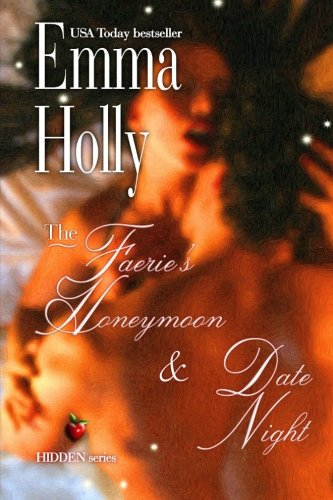 Download The Faerie's Honeymoon & Date Night: Companion stories to MOVE ME and HIDDEN DEPTHS ebook