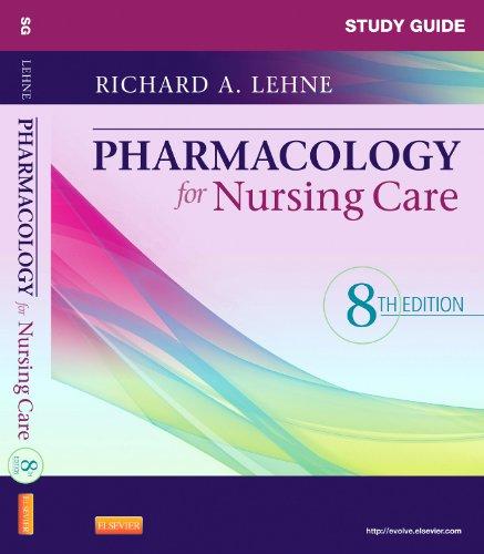 Books : Study Guide for Pharmacology for Nursing Care
