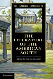 img - for The Cambridge Companion to the Literature of the American South (Cambridge Companions to Literature) book / textbook / text book