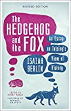 img - for The Hedgehog and the Fox: An Essay on Tolstoy's View of History book / textbook / text book