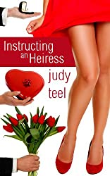 Instructing an Heiress (Cinderella Heiresses Book 2)