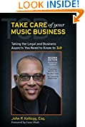 Take Care of Your Music Business, Second Edition