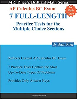 Buy For Math Tutors: Ap Calculus Bc Exam 7 Full-length