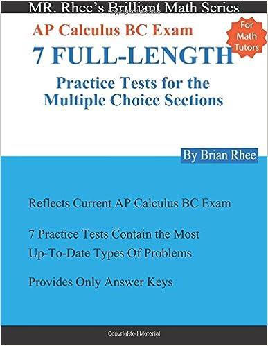 For Math Tutors: AP Calculus BC Exam 7 Full-Length Practice Tests ...
