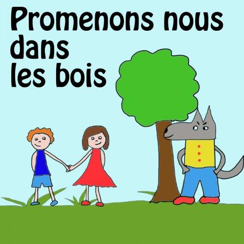 Amazon.com: Promenons-nous dans les bois: La Chorale des petits