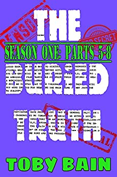 The Buried Truth: Season One: Parts 5-8 by [Bain, Toby]