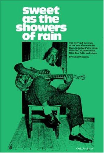 Sweet As The Showers Of Rain (The Bluesmen, Volume II)