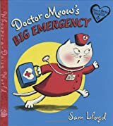 Doctor Meow's Big Emergency (Whoops-a-Daisy World Series)