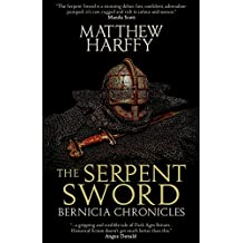 The Serpent Sword (The Bernicia Chronicles) (Volume 1)