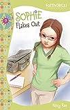 Sophie Flakes Out (Faithgirlz Book 9)