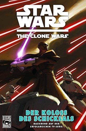 Star Wars: The Clone Wars (zur TV-Serie), Bd. 5: Der Koloss des Schicksals